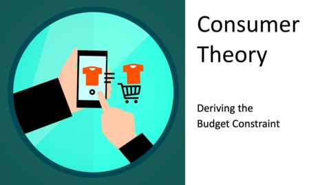 Thumbnail for entry Consumer Choice - Deriving the Budget Constraint