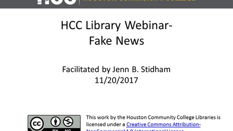 Thumbnail for entry HCC Library Webinar - Fake News