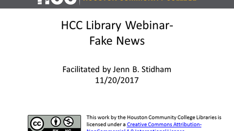 Thumbnail for entry HCC Library Webinar - Fake News