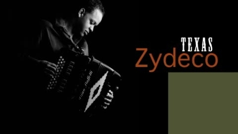 Thumbnail for entry Texas Zydeco