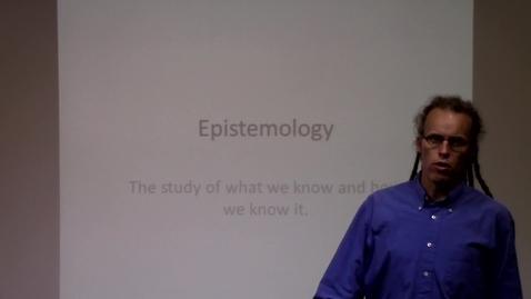 Thumbnail for entry Epistemology