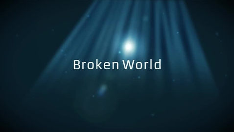 Thumbnail for entry Broken World