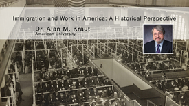 Thumbnail for entry Immigration and Work in America: A Historical Perspective