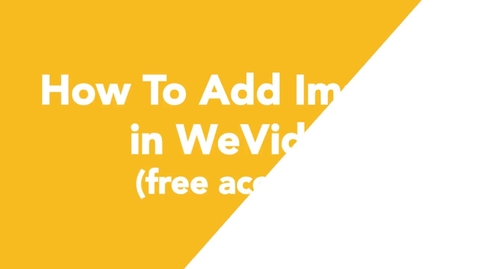 Thumbnail for entry 03 How To Add Images in WeVideo (free account)