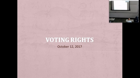 Thumbnail for entry Voting Rights: Professor Tannahill's Lecture of October 12, 2017
