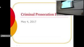 Thumbnail for entry Criminal Prosecution Process: Professor Tannahill's Lecture of May 4, 2017