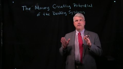 Thumbnail for entry The Money Creating Potential of the Banking System