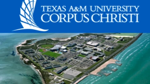 Thumbnail for entry Texas A and M Corpus Christi