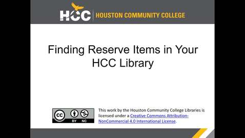 Thumbnail for entry Finding Reserve Items in Your HCC Library