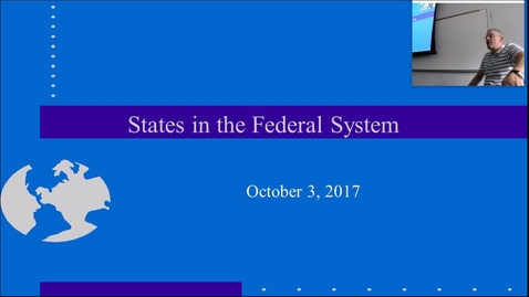 Thumbnail for entry States in the Federal System: Professor Tannahill's Lecture of Otober 3, 2017