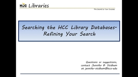 Thumbnail for entry Searching the HCC Library Databases - Refining Your Search