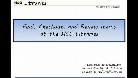 Thumbnail for entry Find, Checkout, and Renew Items at the HCC Libraries