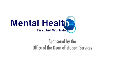 Thumbnail for entry Mental Health First Aid Workshop