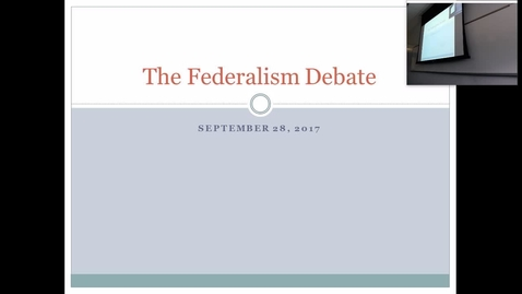 Thumbnail for entry The Federalism Debate: Professor Tannahill's Lecture of September 28, 2017