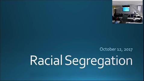 Thumbnail for entry Racial Segregation: Professor Tannahill's Lecture of October 10, 2017