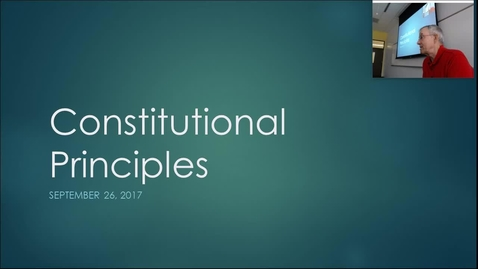 Thumbnail for entry Constitutional Principles:  Professor Tannahill's Lecture of September 26, 2017