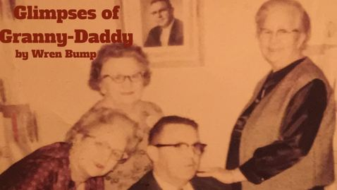 Thumbnail for entry Wren Bump- Glimpses of Granny & Daddy