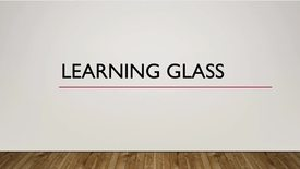 Thumbnail for entry Learning Glass