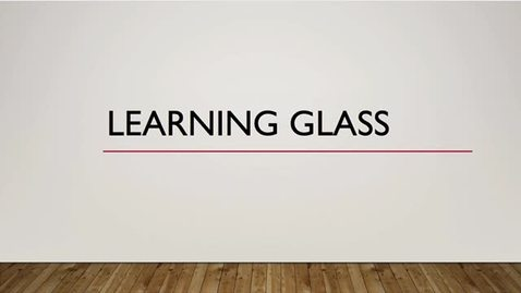 Learning Glass