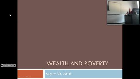 Thumbnail for entry Wealth and Poverty: Professor Tannahill's Lecture of August 30, 2016
