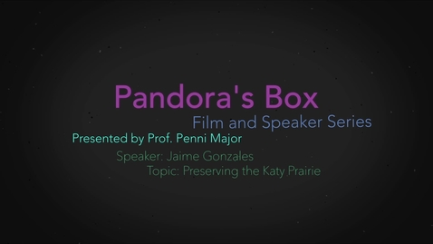 Thumbnail for entry Pandora's Box: The Katy Prairie