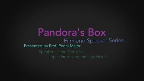 Thumbnail for entry Pandora's Box: The Katy Prairie