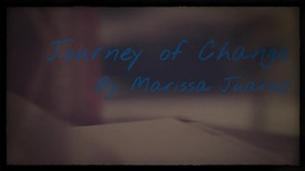 Thumbnail for entry Marissa Juarez- Journey of Change