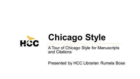 Thumbnail for entry HCC Library Webinar - Chicago Style - Staff Training Version