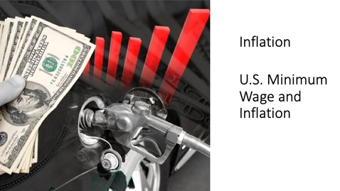 Thumbnail for entry Inflation - Minimum Wage and Inflation