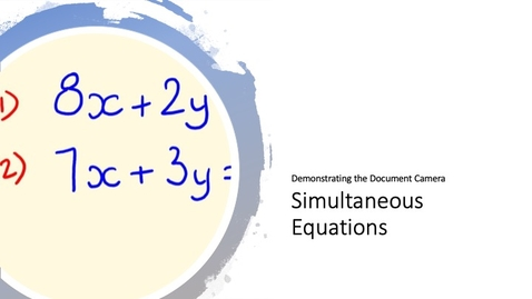 Thumbnail for entry Solving Simultaneous Equations