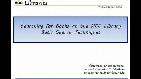 Thumbnail for entry Searching for Books at the HCC Library- Basic Search Techniques