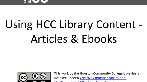 Thumbnail for entry Using HCC Library Materials in Your Online Courses - E-Books and Articles