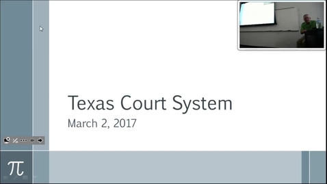 Thumbnail for entry Texas Court System:  Professor Tannahill's Lecture of March 2, 2017