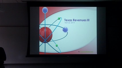 Thumbnail for entry Texas Revenues III: Professor Tannahill's Lecture of April 22, 2014