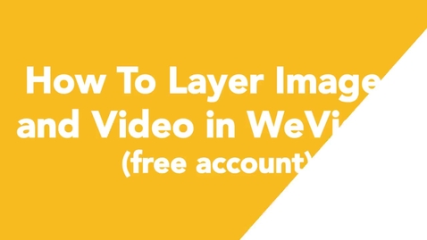 Thumbnail for entry 07 How To Layer Images and Video in WeVideo (free account)