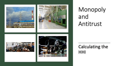 Thumbnail for entry Monopoly and Antitrust - Calculating the HHI.mp4