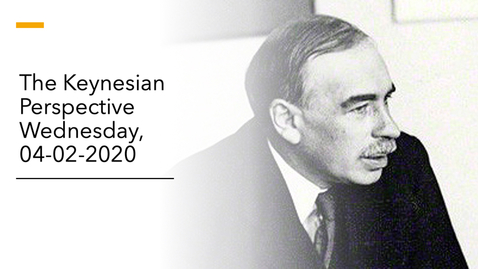 Thumbnail for entry Keynesian Perspective Lecture - Wednesday, 04-02-2020