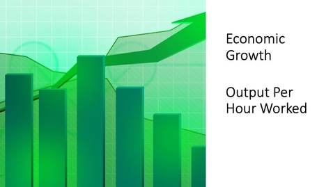 Thumbnail for entry Economic Growth - Output Per Hour Worked