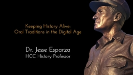 Thumbnail for entry Keeping History Alive: Dr. Esparza Storytelling Project