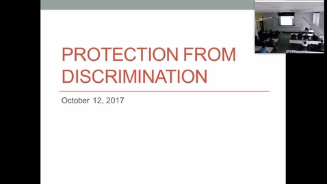 Thumbnail for entry Protection from Discrimination: Professor Tannahill's Lecture of October 10, 2017