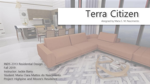 Thumbnail for entry Terra Citizen: Highpine and Moore's Residence