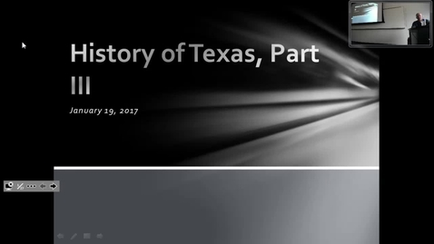 Thumbnail for entry Texas History III: Professor Tannahill's Lecture of January 19, 2017