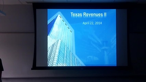 Thumbnail for entry Texas Revenues II: Professor Tannahill's Lecture of April 22, 2014