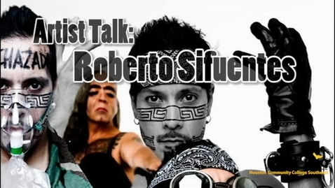 Thumbnail for entry Roberto Sifuentes