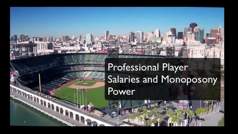 Thumbnail for entry Professional Player Salaries and Monopsony Power