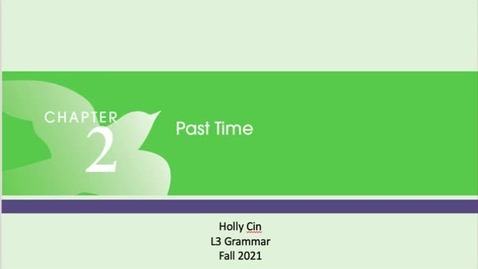 Thumbnail for entry L3 Past Tense Video 2 (Past Progressive: Form and Function) - Quiz