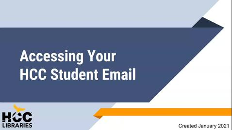 Thumbnail for entry How to Access Your HCC Student Email