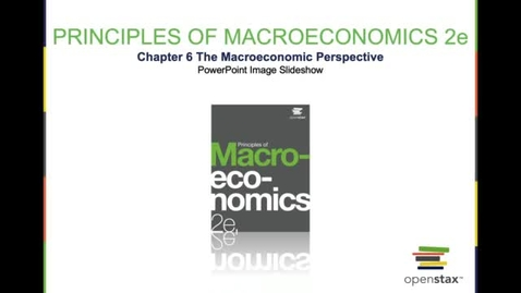 Thumbnail for entry The Macroeconomic Perspective
