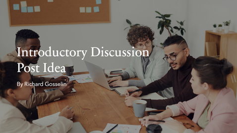 Thumbnail for entry Introductory Discussion Post Idea