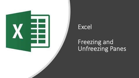 Thumbnail for entry Excel - Freezing and Unfreezing Panes
